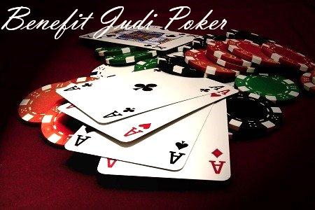 Perihal Menguntungkan Kala Bergabung Bersama Situs Poker Andalan