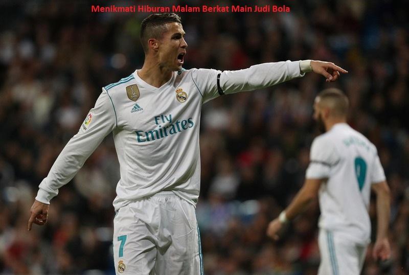 Menikmati Hiburan Malam Berkat Main Judi Bola